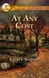 At Any Cost (Love Inspired Suspense)