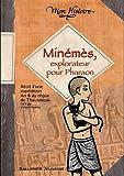 """Afficher """"Minémès, explorateur pour pharaon"""""""