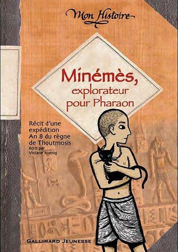 Minémès, explorateur pour pharaon