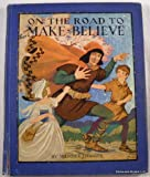 img - for On the road to make-believe book / textbook / text book