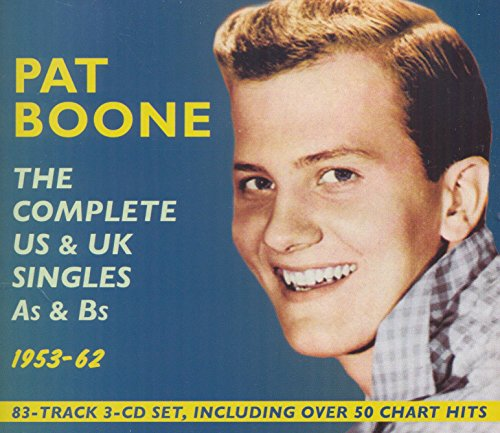 Pat Boone - Complete Us & Uk Singles As & Bs 1953-62 - Zortam Music
