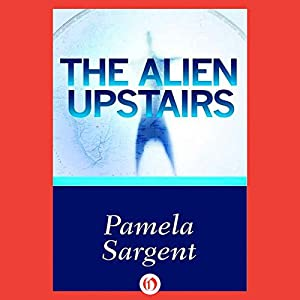 The Alien Upstairs Audiobook