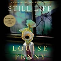 Still Life: Chief Inspector Gamache, Book 1 (       UNABRIDGED) by Louise Penny Narrated by Ralph Cosham