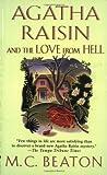 Agatha Raisin and the Love from Hell (Agatha Raisin Mysteries (Paperback))