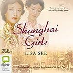 Shanghai Girls | Lisa See