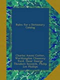 img - for Rules for a Dictionary Catalog book / textbook / text book