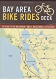 img - for By Ray Hosler Bay Area Bike Rides Deck: 50 Rides for Mountain, Road, and Casual Cyclists (Crds) book / textbook / text book