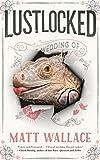 Image of Lustlocked: A Sin du Jour Affair