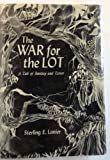 The war for The lot;: A tale of fantasy and terror (0695491687) by Lanier, Sterling E