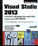 Visual Studio 2013 - Concevoir, développer et gérer des projets Web