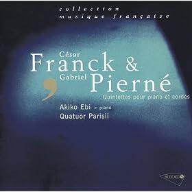 Franck - Piern� - Quintettes pour piano et cordes