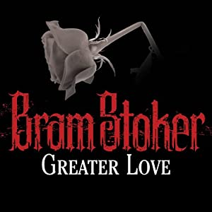 Greater Love Audiobook