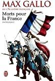 Morts pour la France, Intégrale : Tome 1, Le chaudron des sorcières (1913-1915) ; Tome 2, Le feu de l'enfer (1916-1917) ; Tome 3, La marche noire (1917-1944)