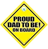 Proud Dad To Be On Board Car Sign Proud Dad To Be Proud Dad To Be Sign Baby on Board Sign Baby on Board Decal Bumper Stciker Baby Sign Baby Car Sign Dad Car Sign New Dad Novelty Sign