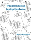 Troubleshooting Laptop Hardware: An Interactive Computer Diagnostic App (Help Desk in an eBook App)