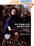 Victorian Babylon: People, Streets an...