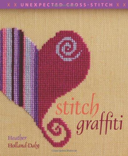 Stitch Graffiti (Unexpected Cross Stitch)