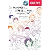 Manage Your Stress and Pain Through Music Book/CD ~ Suzanne B. Hanser...