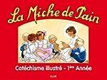 Cat�chisme premi�re ann�e - La Miche...
