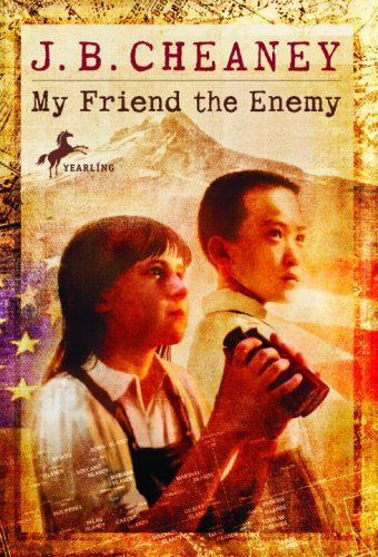 My Friend the Enemy by J.B. Cheaney (2007-08-14)