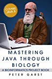 img - for Mastering Java through Biology: A bioinformatics project book book / textbook / text book