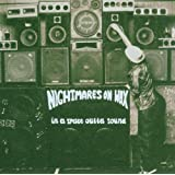 "In a Space Outta Soundvon ""Nightmares on Wax"""