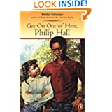 Get on out of Here, Philip Hall (Novel)