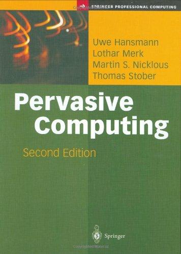 Pervasive Computing: The Mobile World (Springer Professional Computing) front-62744