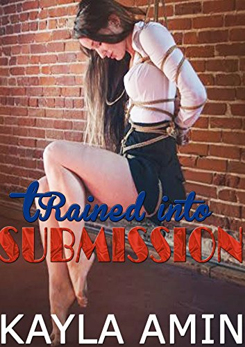 Trained Into Submission: Innocent Secretary Dominated (Tied With Me compare prices)