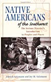 img - for Native Americans of the Southwest: The Serious Traveler's Introduction To Peoples and Places by Zdenek Salzmann (1997-03-28) book / textbook / text book