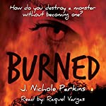 Burned | J. Nichole Parkins