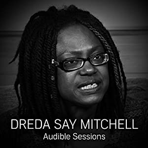 FREE: Audible Sessions with Dreda Say Mitchell Rede