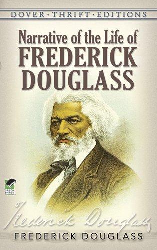 Frederick Douglass - Narrative of the life of Frederick Douglass, an American slave