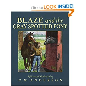Blaze and the Gray Spotted Pony (Blaze Series) by C.W. Anderson
