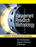 img - for Management Research Methodology: Integration of Methods and Techniques book / textbook / text book