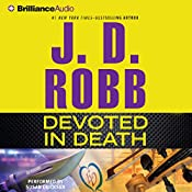 Devoted in Death: In Death, Book 41 | J. D. Robb