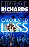 Calculated Loss (Madeline Carter Book 3)