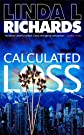 Calculated Loss (Madeline Carter Novels)