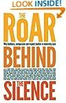 The Roar Behind the Silence: Why kind...