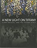 img - for A New Light on Tiffany book / textbook / text book