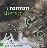 echange, troc Véronique Aïache - La ronron thérapie : Ces chats qui nous guérissent... (1CD audio)