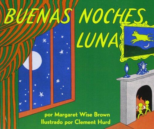 Goodnight Moon /Buenas Noches, Luna