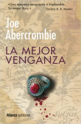 Portada del libro La mejor venganza de Joe Abercrombie