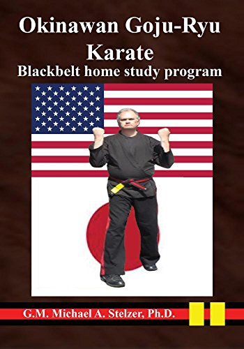 Okinawan Goju-Ryu Karate: Home study program