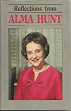 Reflections from Alma Hunt by Alma Hunt