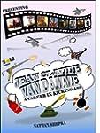 Jean Claude Van Damme: A Career in Ki...