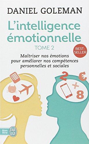 L'Intelligence émotionnelle, tome 2