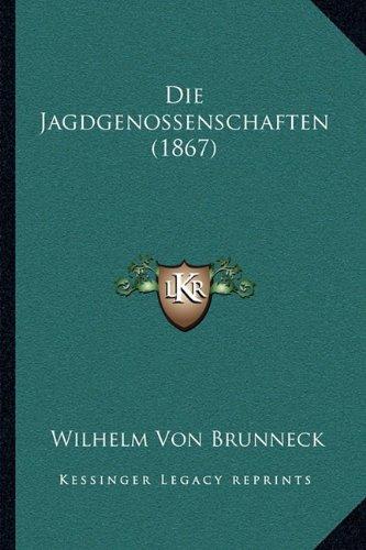 Die Jagdgenossenschaften (1867)