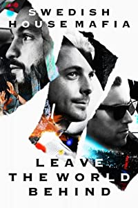 Swedish House Mafia: Leave The World Behind [DVD] [2014] [NTSC]