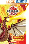 Bakugan Storybook #1: Finding Drago